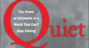 Psst! You won't regret reading Quiet (whisper)