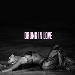 Beyonce Knowles Drunk In Love